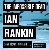 The Impossible Dead - Ian Rankin Peter Forbes