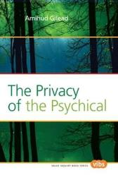 The Privacy of the Psychical - Amihud Gilead