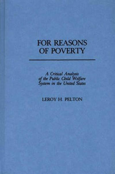 For Reasons of Poverty - Leroy J. Pelton