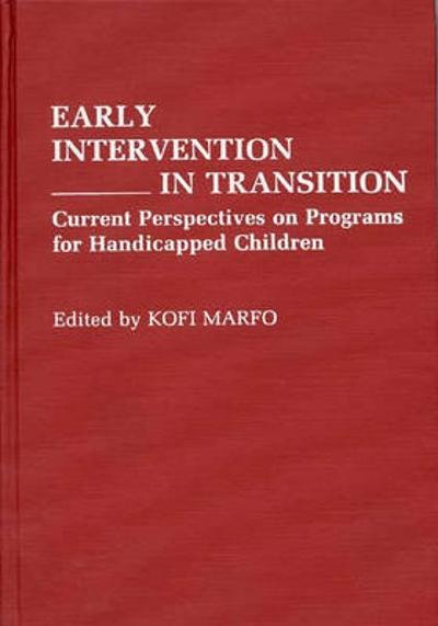 Early Intervention in Transition - Kofi Marfo