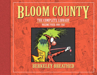 Bloom County: The Complete Library Volume 4 Limited Signed Edition - Berkeley Breathed