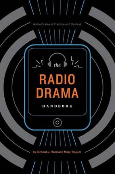 The Radio Drama Handbook - Mary Traynor