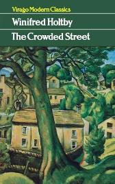 The Crowded Street - Winifred Holtby