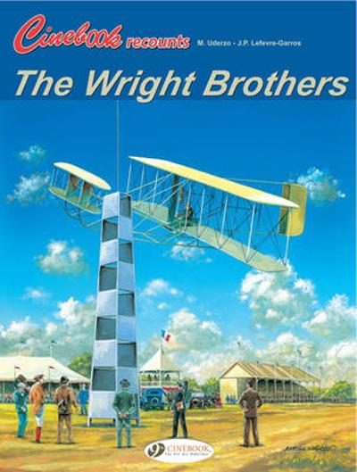 The Wright Brothers - Jean Pierre Lefevre-Garros