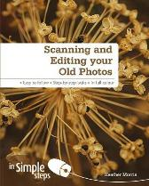 Scanning & Editing your Old Photos in Simple Steps - Heather Morris