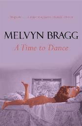 Time To Dance - Melvyn Bragg