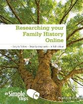 Researching your Family History Online In Simple Steps - Heather Morris