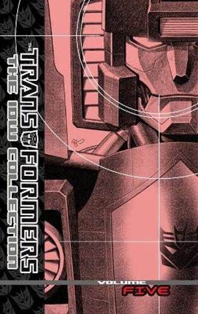 Transformers The Idw Collection Volume 5 - Shane McCarthy