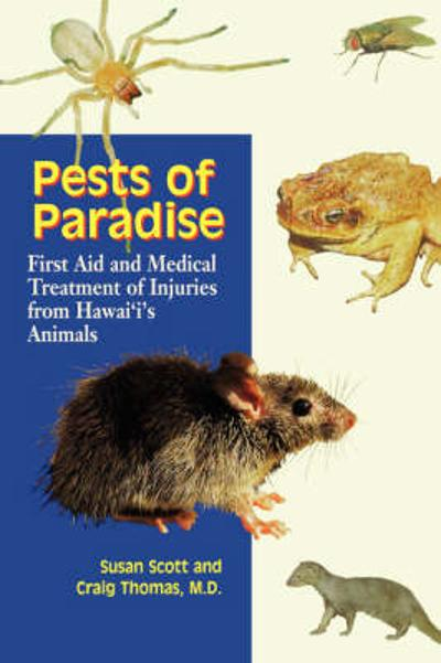 Pests of Paradise - Susan Scott