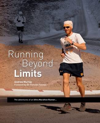Running Beyond Limits - Andrew Murray