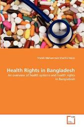 Health Rights in Bangladesh - Sheikh Mohammed Shariful Islam