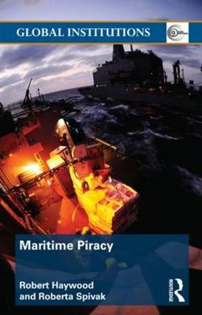 Maritime Piracy - Robert Haywood
