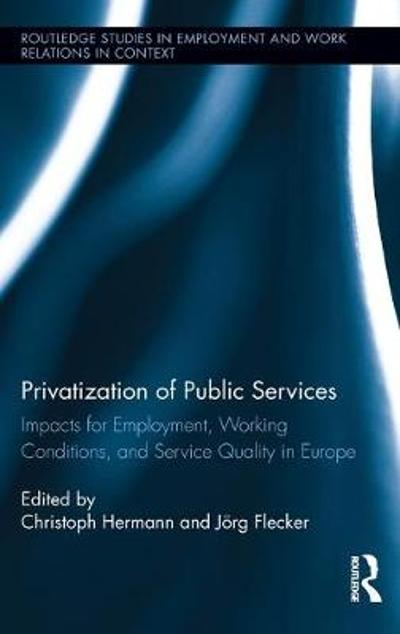 Privatization of Public Services - Christoph Hermann