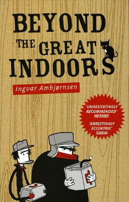 Beyond The Great Indoors - Ingvar Ambjornsen