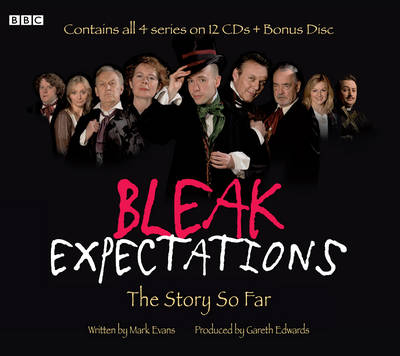 Bleak Expectations: The Story So Far - Mark Evans