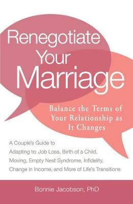 Renegotiate Your Marriage - Bonnie Jacobson