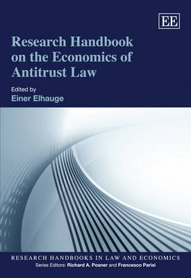 Research Handbook on the Economics of Antitrust Law - Einer R. Elhauge