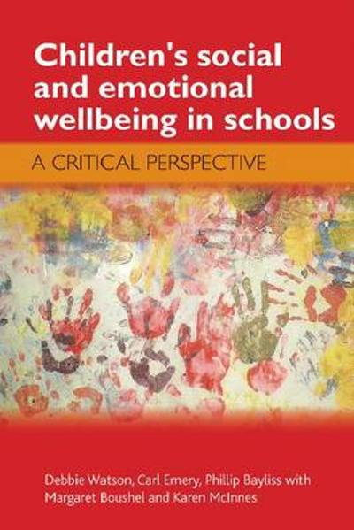 Children's Social and Emotional Wellbeing in Schools - Debbie Watson
