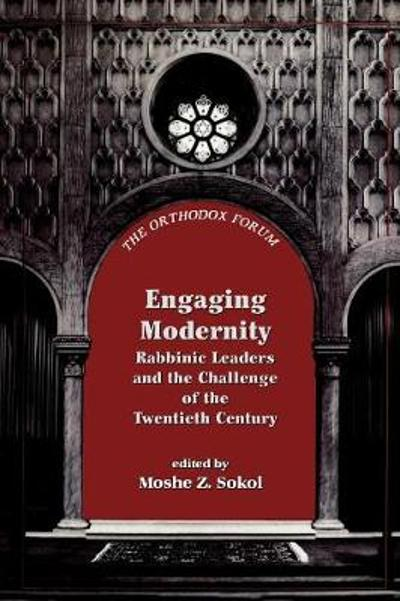 Engaging Modernity - Moshe Z. Sokol