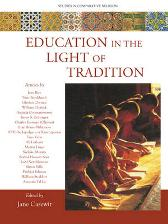 Education in the Light of Tradition - Jane Casewit Jane Casewit