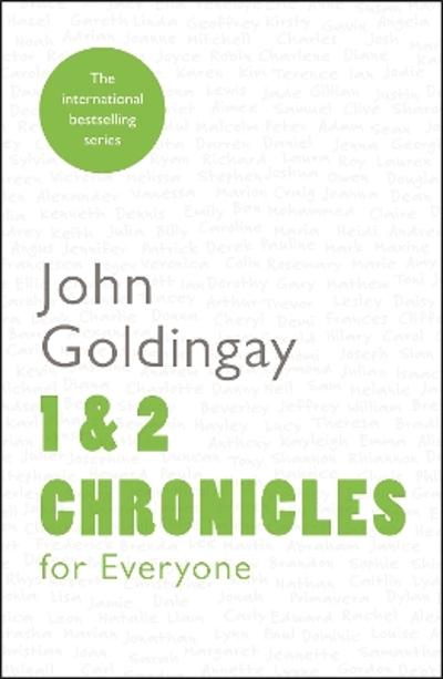 1 and 2 Chronicles for Everyone - John Goldingay