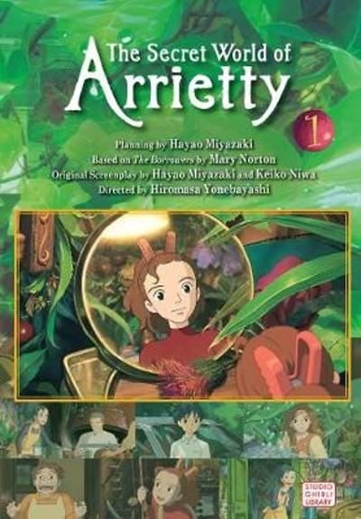 The Secret World of Arrietty Film Comic, Vol. 1 - Hiromasa Yonebayashi
