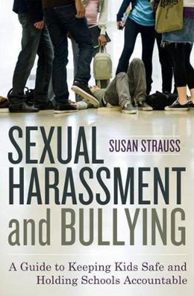 Sexual Harassment and Bullying - Susan Strauss