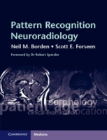 Pattern Recognition Neuroradiology - Borden/Forseen