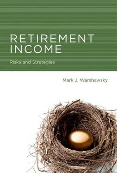 Retirement Income - Mark J. Warshawsky