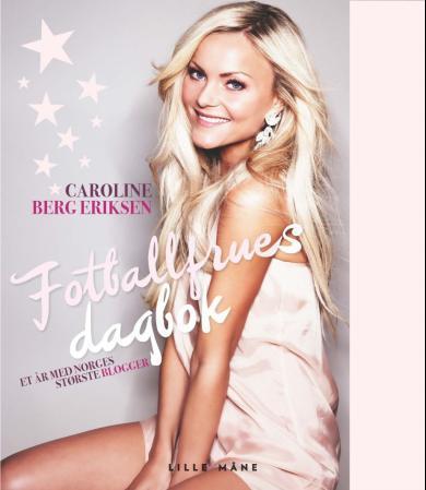 80668560 Fotballfrues dagbok - Caroline Berg Eriksen - Paperback ...