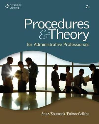 Procedures & Theory for Administrative Professionals - Karin Stulz