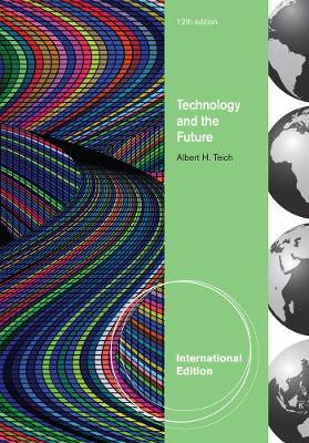 Technology and the Future - Albert H. Teich