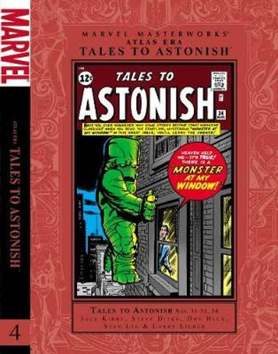 Marvel Masterworks: Atlas Era Tales To Astonish Vol. 4 - Stan Lee