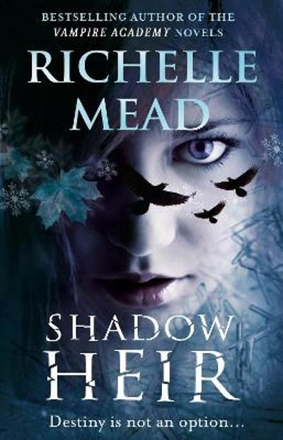 Shadow Heir (Dark Swan 4) - Richelle Mead