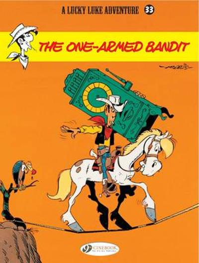 Lucky Luke Vol.33 One Armed Bandit - Bob de Groot