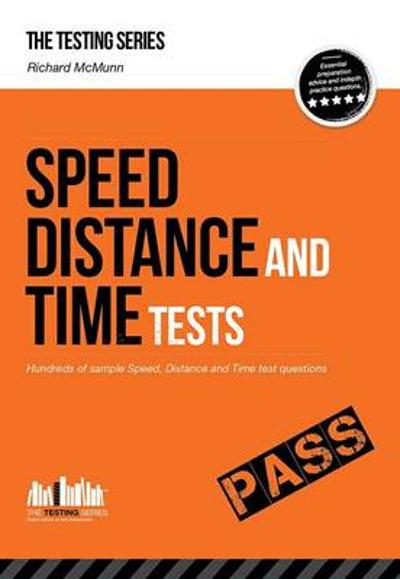 Speed, Distance and Time Tests: Over 450 Sample Speed, Distance and Time Test Questions - Richard McMunn