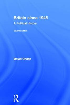 Britain Since 1945 - David Childs