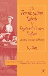 The Feminization Debate in Eighteenth-Century England - E. Clery