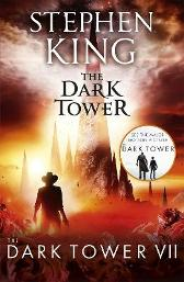 The Dark Tower VII: The Dark Tower - Stephen King