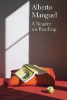 Reader on Reading - Alberto Manguel