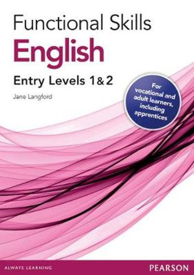 Functional Skills English Entry 1 and 2 Teaching and Learning Resource Disks - Jane Langford