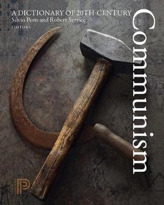 A Dictionary of 20th-Century Communism - Silvio Pons