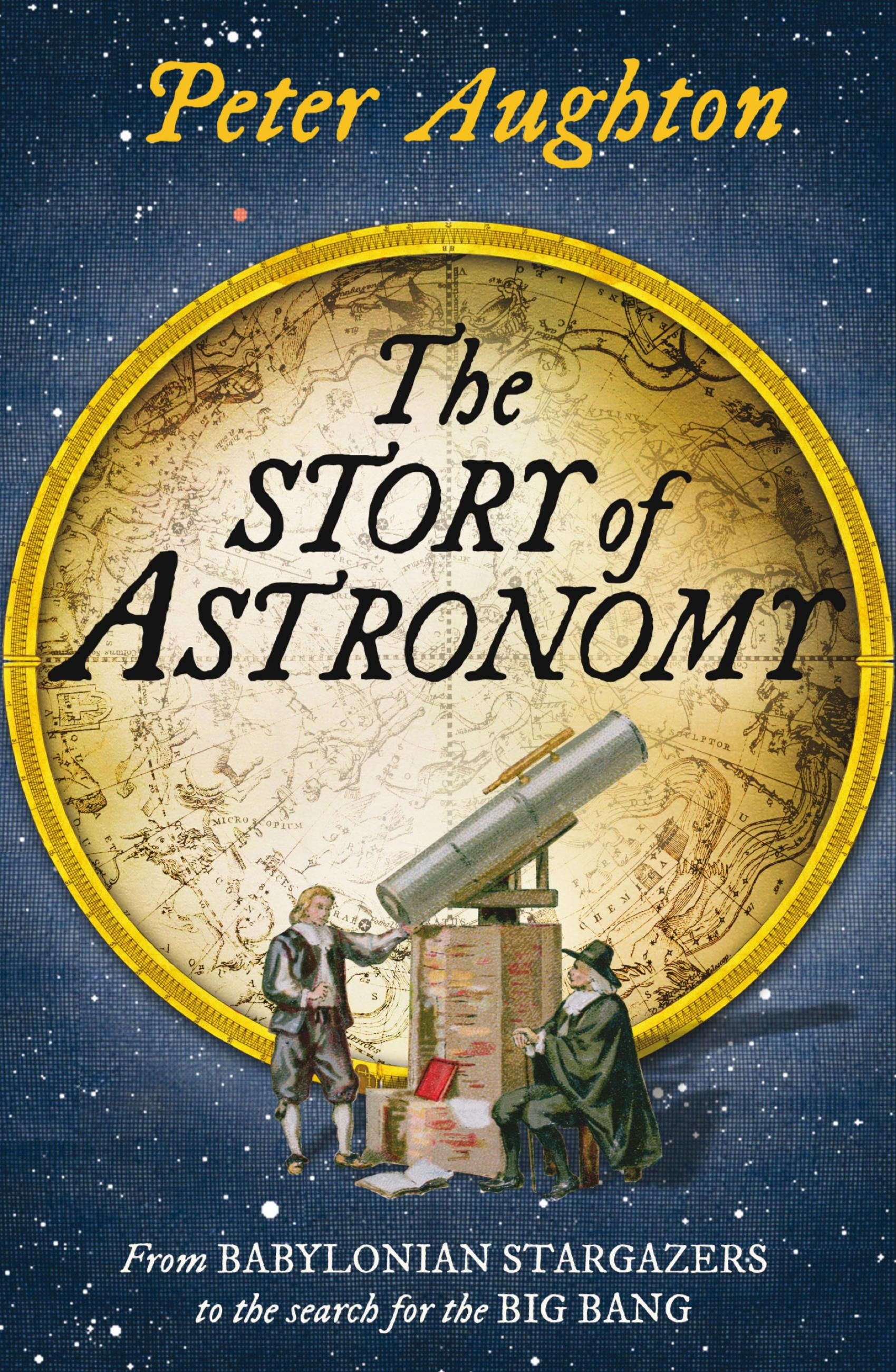 Story of Astronomy - Peter Aughton