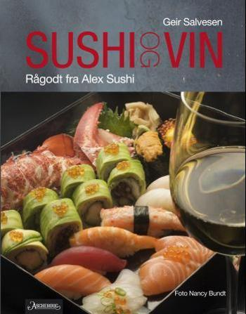 Sushi og vin -        Geir Salvesen            Nancy Bundt