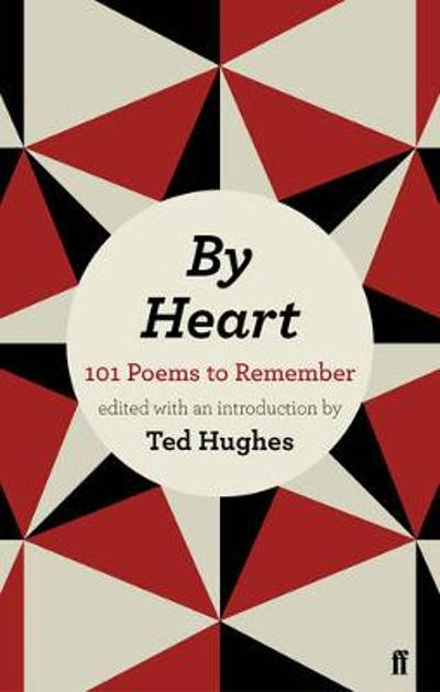 By Heart - Ted Hughes