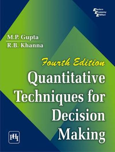 Quantitative Techniques for Decision Making - R. B. Khanna