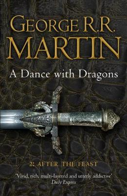A Dance With Dragons: Part 2 After the Feast - George R. R. Martin