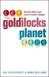 The Goldilocks Planet - Jan Zalasiewicz Mark Williams