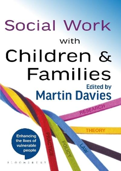 Social Work with Children and Families - Martin Davies