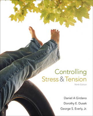 Controlling Stress and Tension - Daniel A. Girdano George S. Everly Daniel A. Girdano